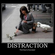 Distraction - Won't hear this much in top self-help books